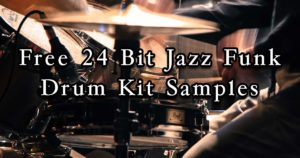 Free Jazz Funk Drum Kit Samples To Download