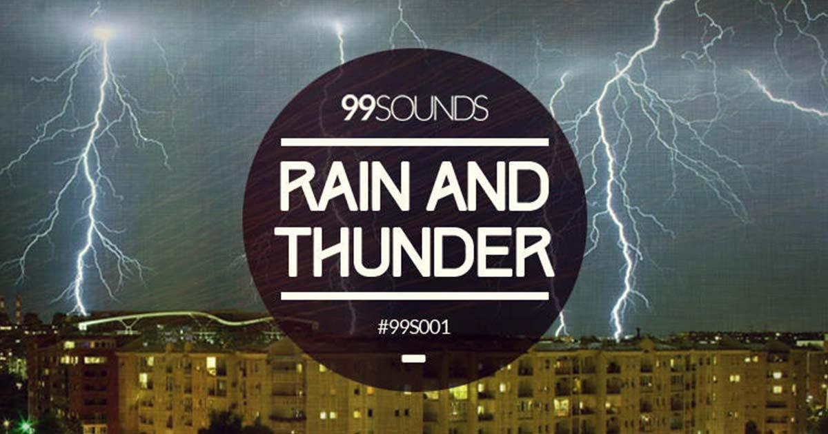 Download Free Rain & Thunder Samples Now