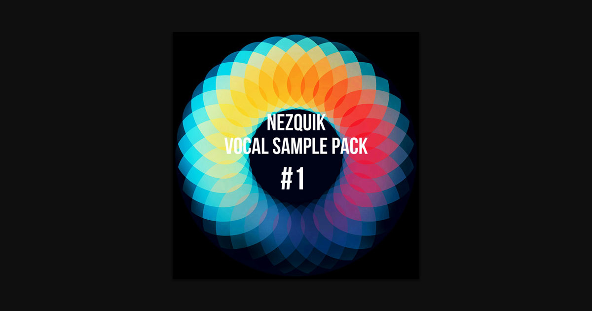 Nezquik Free EDM Vocal Sample Pack