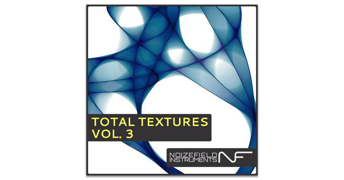 Noizefield Total Textures Volume 3 - Free Ambient Samples