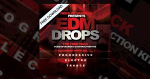EDM Drops - Free EDM and Trance Sample Pack Download
