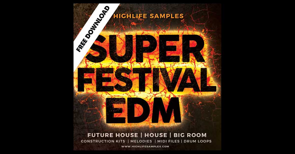 Highlife Super Festival EDM Sample Pack - Free Sample Packs
