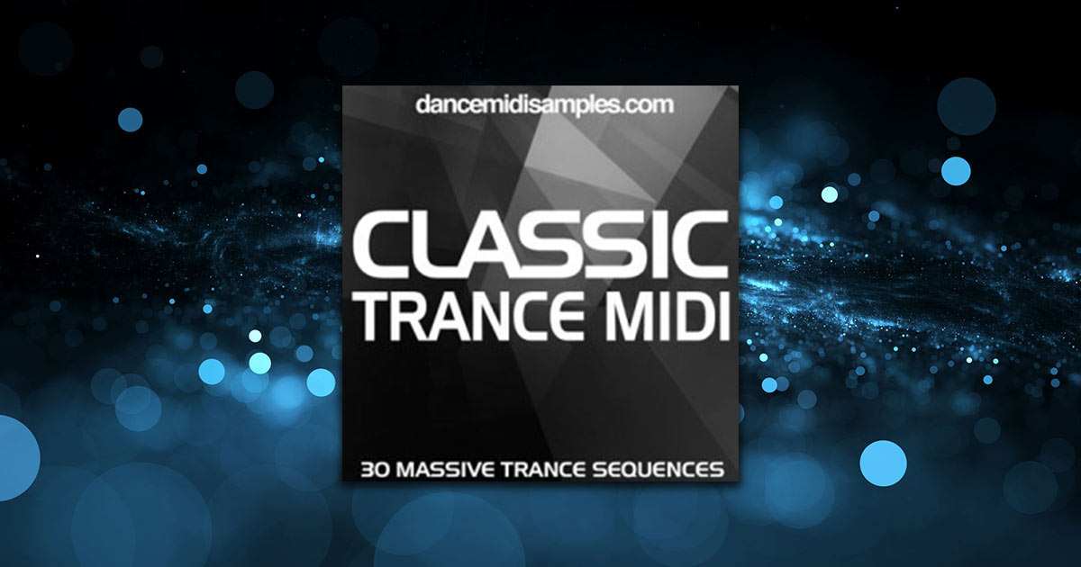 DMS Classic Trance MIDI Vol 1 - Free Trance Samples And Midi Files