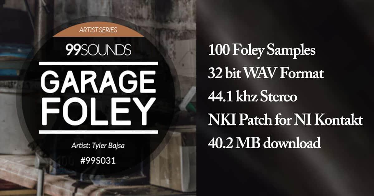 99 Sounds - Garage Foley - Free Sample Pack Download