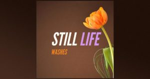 Free Sample Pack By Washes Music - Still Life