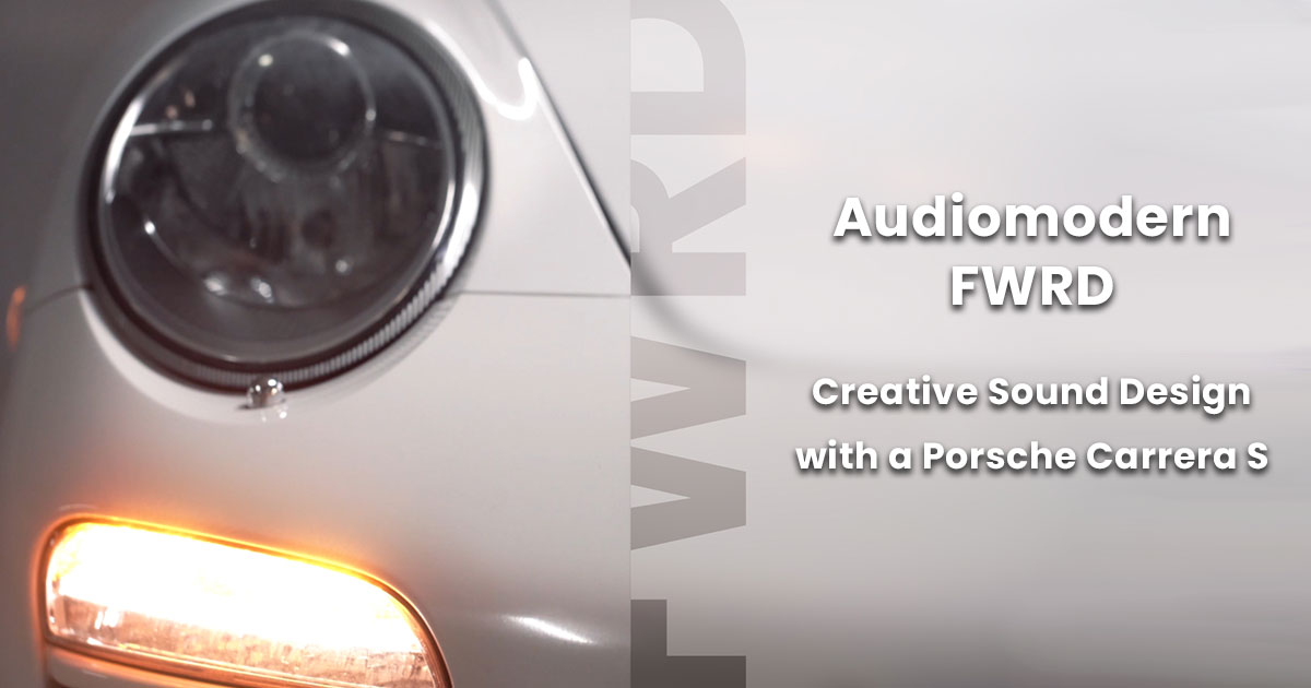 Audiomodern Presents FWRD - A Free Sample Library Of Porsche Carrera Sounds