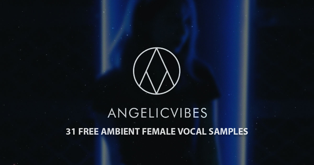 Angelic Vibes - Free Female Vocals Sample Pack Download