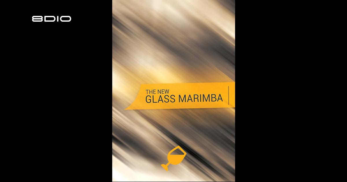 The New Glass Marimba Instrument for Kontakt