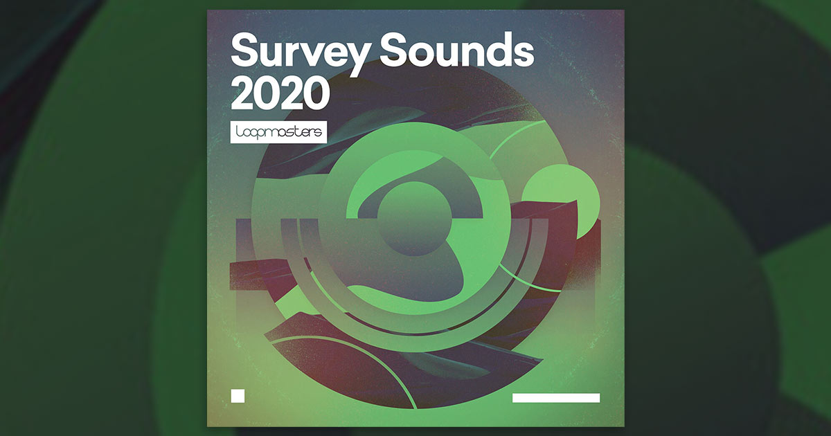 Download Loopmasters Survey Sounds 2020 Sample Pack Free