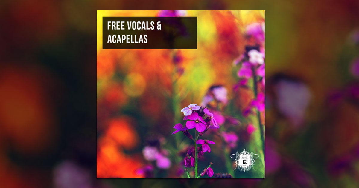 Free Vocals And Acapellas 2020 Sample Pack