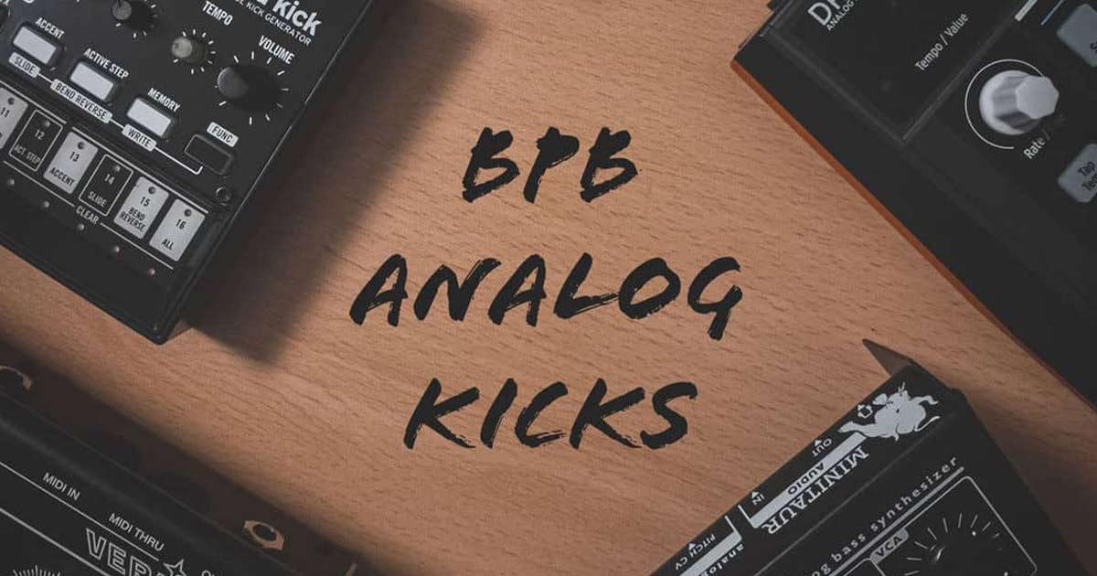 BPB Analog Kicks - 200 FREE Kick Samples