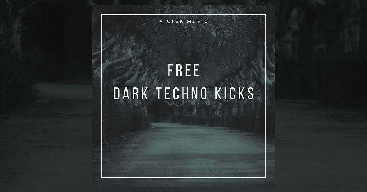 Download Victek Music - Dark Techno Kicks Free Today