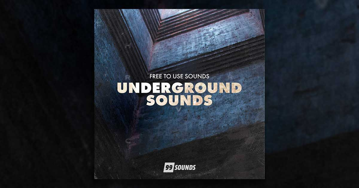 Download 99Sounds Underground Sounds Sample Pack Now