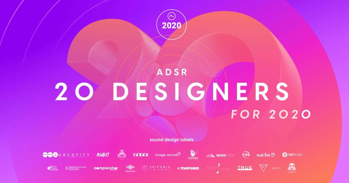 ADSR 20 Designers For 2020 - 20 Free Sample Packs