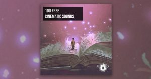 Download 100 Free Cinematic Sounds From Ghosthack Now