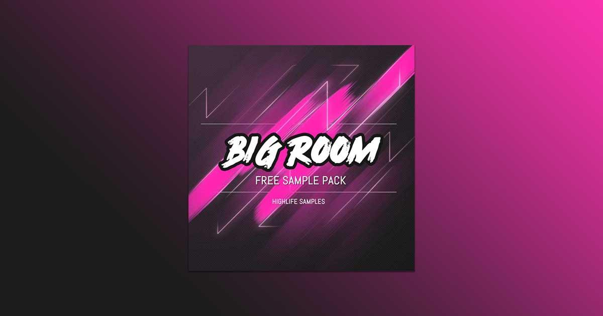 Download Highlife Samples - Big Room Sample Pack Free Now