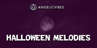 Angelic Vibes - Halloween Melodies - Free Download