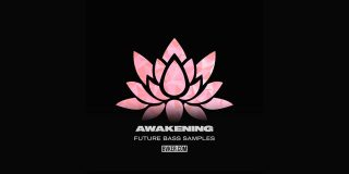 Download Awakening Future Bass Samples Today